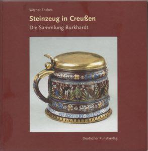 Seinzeug in Creußen - Die Sammlung Burkardt Autor: Werner Endres Deutscher Kunstverlag 2009