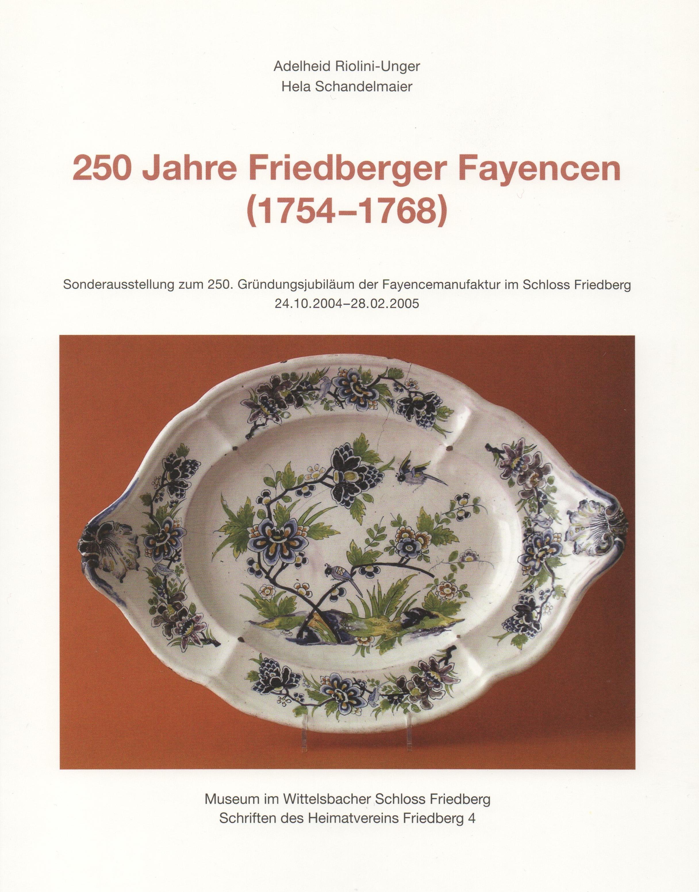 Museum im Wittelsbacher Schloss Friedberg 200 Jahre Friedberger Fayence