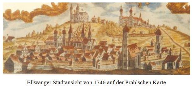 Ellwanger Stadtansicht von 1746 auf der Prahlschen Karte